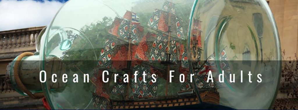Ocean Crafts For Adults Guide